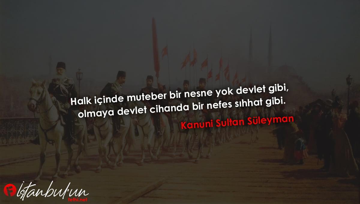 Kanuni Sultan Süleyman Sözleri