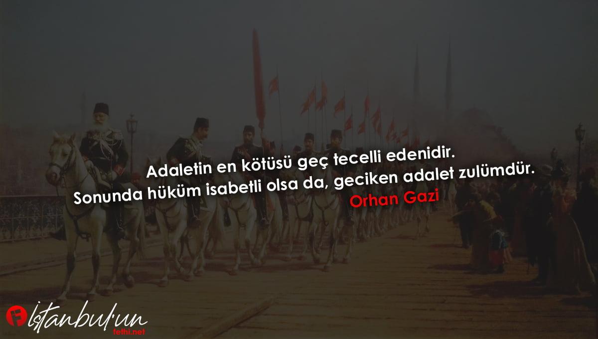 Orhan Gazi Sözleri