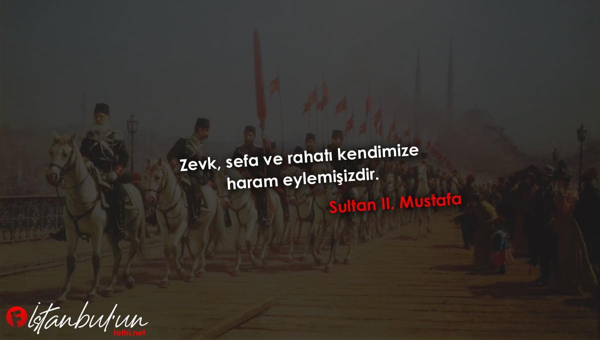 Sultan II. Mustafa Sözleri