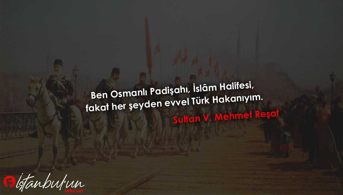 Sultan V. Mehmet Sözleri
