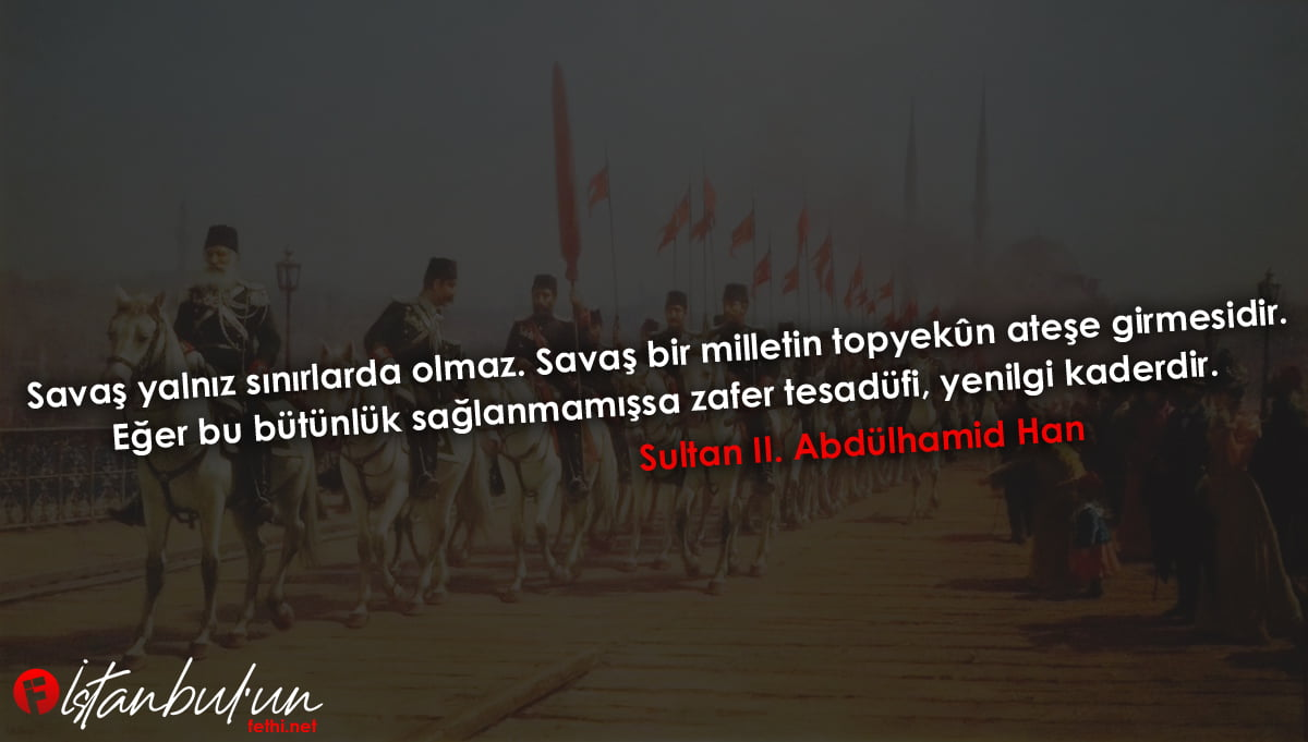 Sultan II. Abdülhamidhan Sözleri