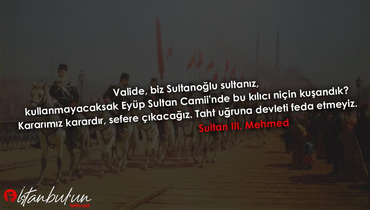 Sultan III. Mehmed Sözleri
